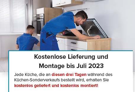 Kostenlose Lieferung und Montage bis Juli 2022